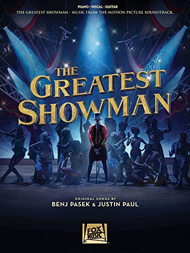 Benj Pasek The Greatest Showman Music From The Motion Picture Soundtrack