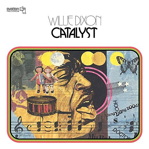 Willie Dixon Catalyst