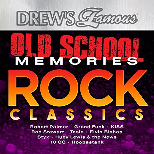Drew's Famous Old School Memories Rock Classics