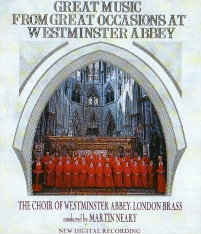 Choir Of Westminster Abbey Great Music From Great Occasions At Westminster Abbey
