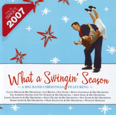 What A Swingin' Season A Big Band Christmas