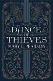 Mary E. Pearson Dance Of Thieves Remnant Chronicles Book Four