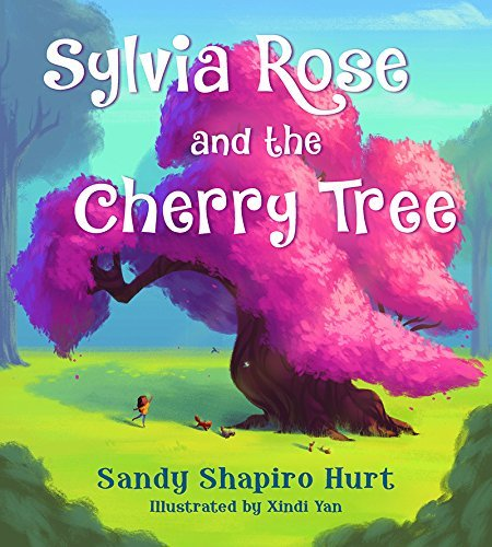 Sandy Shapiro Hurt Sylvia Rose And The Cherry Tree