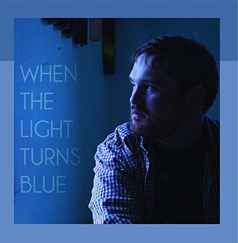 david-pollack-when-the-light-turns-blue