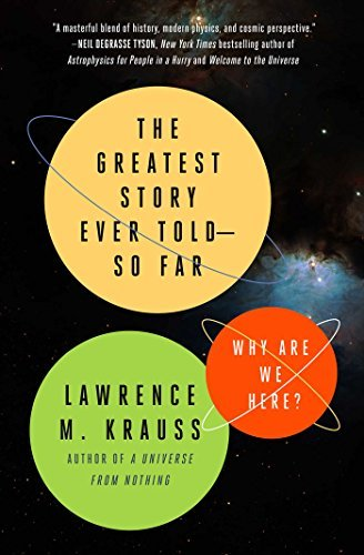 lawrence-m-krauss-the-greatest-story-ever-told-so-far-why-are-we-here