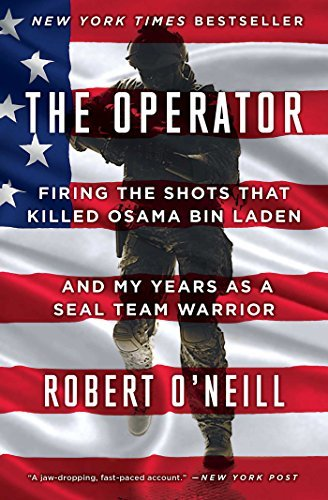 Robert O'neill The Operator Firing The Shots That Killed Osama Bin Laden And