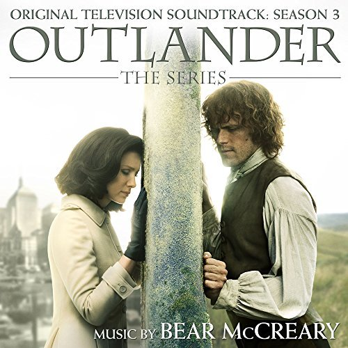 Bear Mccreary Outlander Season 3 O.S.T.
