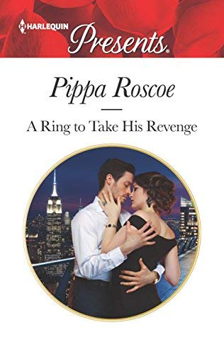 Pippa Roscoe A Ring To Take His Revenge Original