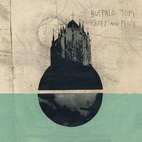 Buffalo Tom Quiet & Peace