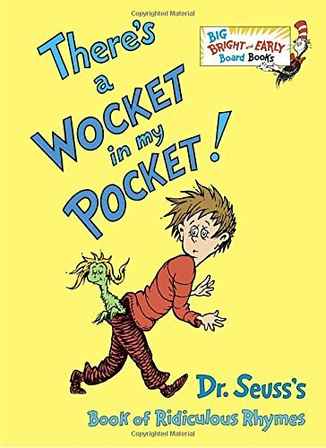 dr-seuss-theres-a-wocket-in-my-pocket-dr-seusss-book-of-ridiculous-rhymes-abridged