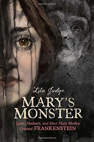 lita-judge-marys-monster-love-madness-and-how-mary-shelley-created-frank