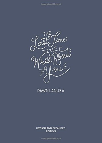 dawn-lanuza-the-last-time-ill-write-about-you