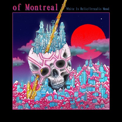 Of Montreal White Is Relic Irrealis Mood