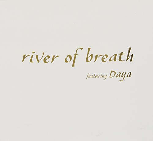 John Daya Adorney River Of Breath