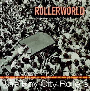 Bay City Rollers Rollerworld Live At The Budoka