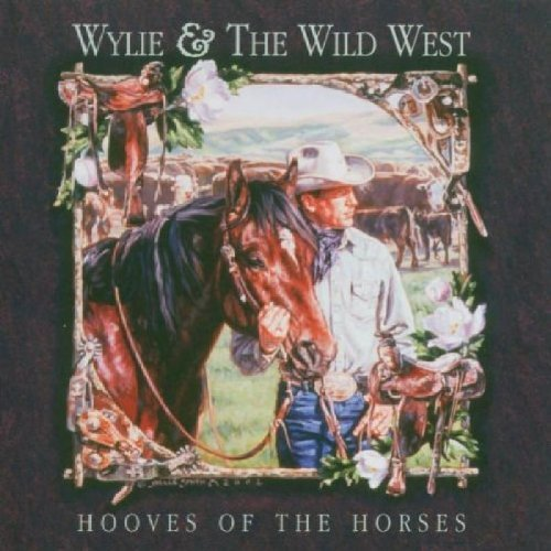 Wylie & Wild West Hooves Of The Horses