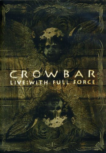 crowbar-live-with-full-force