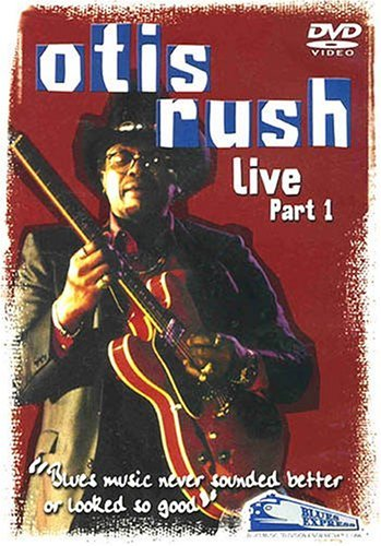 Otis Rush Live Part One