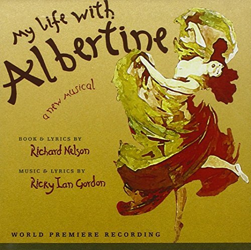 Broadway Cast My Life With Albertine