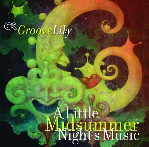 Groovelily Little Midsummer's Night Music