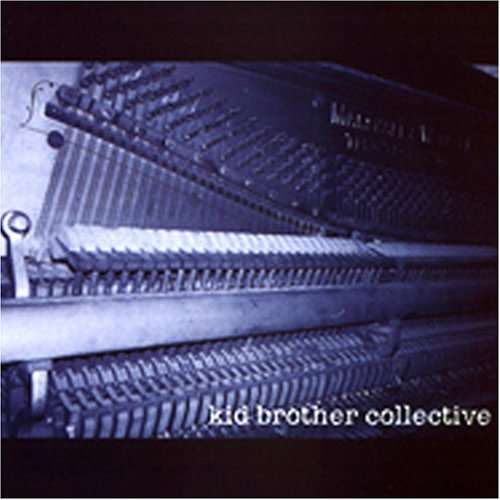 Kid Brother Collective Kid Brother Collective