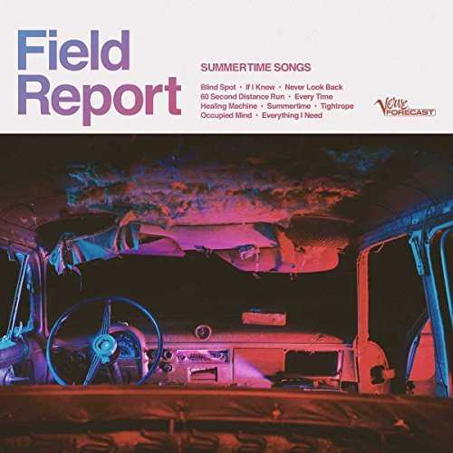 Field Report Summertime Songs Explicit Version