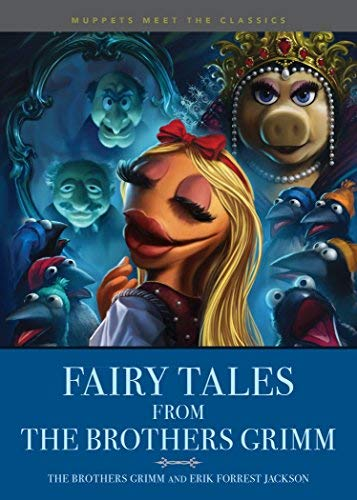 brothers-grimm-muppets-meet-the-classics-fairy-tales-from-the-brothers-grimm