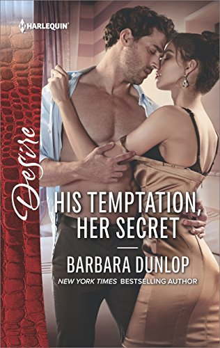Barbara Dunlop His Temptation Her Secret Original