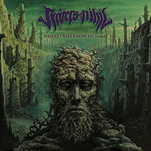 Rivers Of Nihil Where Owls Know My Name