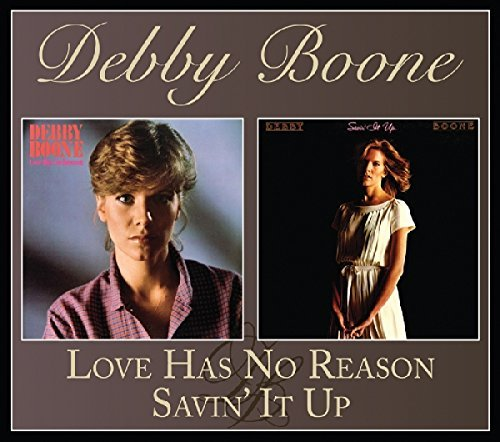 Debby Boone Love Has No Reason Savin' It Up Expanded Edition
