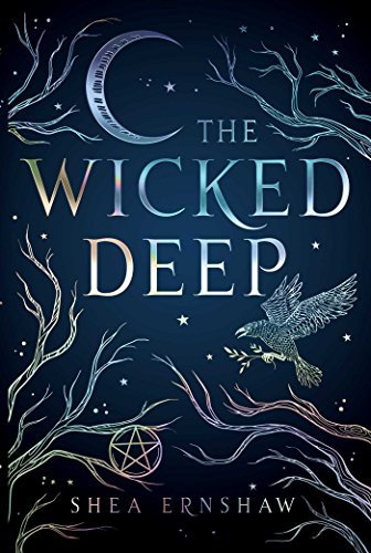 Shea Ernshaw The Wicked Deep