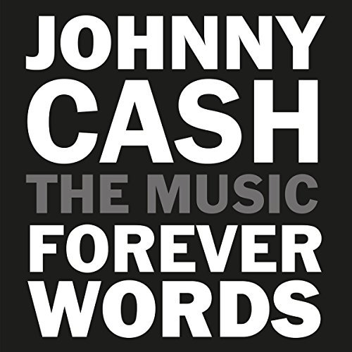 Johnny Cash Forever Words Johnny Cash Forever Words