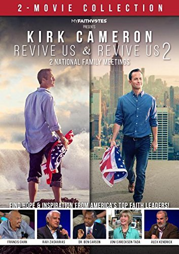 Kirk Cameron Revive Us 1 & 2 Kirk Cameron Revive Us 1 & 2