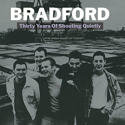 Bradford Thirty Years Of Shouting Quietly 2lp