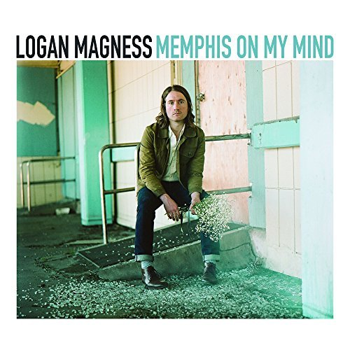 Logan Magness Memphis On My Mind
