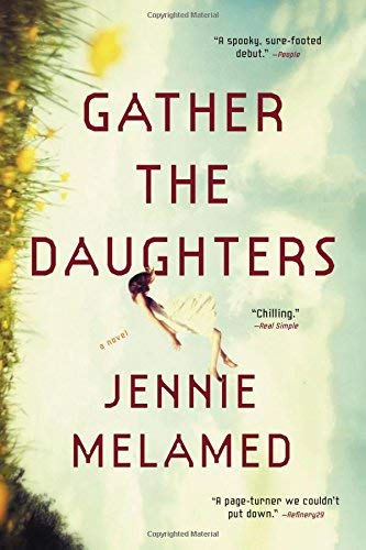 jennie-melamed-gather-the-daughters-a-novel