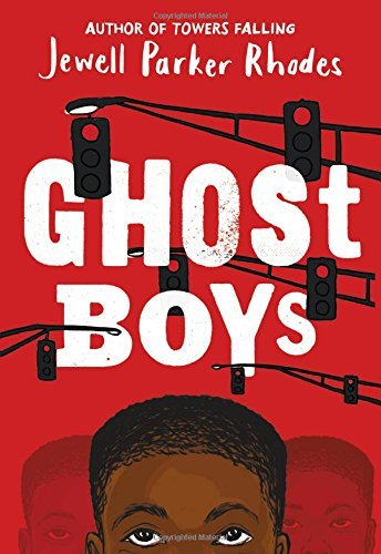 Jewell Parker Rhodes Ghost Boys