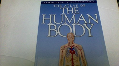 Professor Peter Abrahams The Atlas Of The Human Body