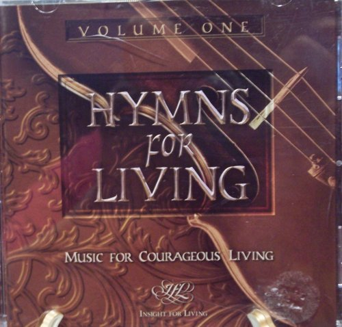 Hymns For Living Music For Courageous Living Vol. 1