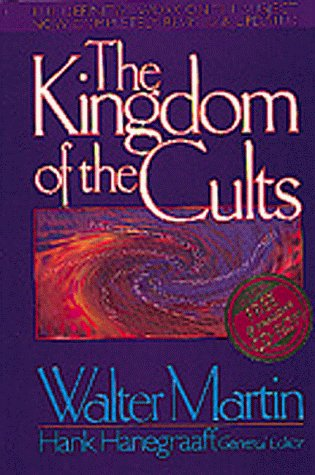 Walter Ralston Martin The Kingdom Of The Cults