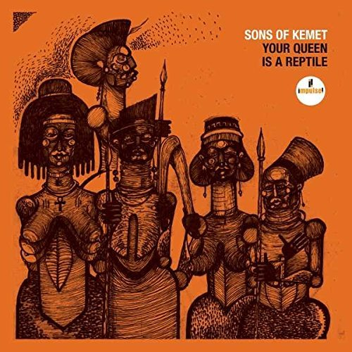 Sons Of Kemet Your Queen Is A Reptile