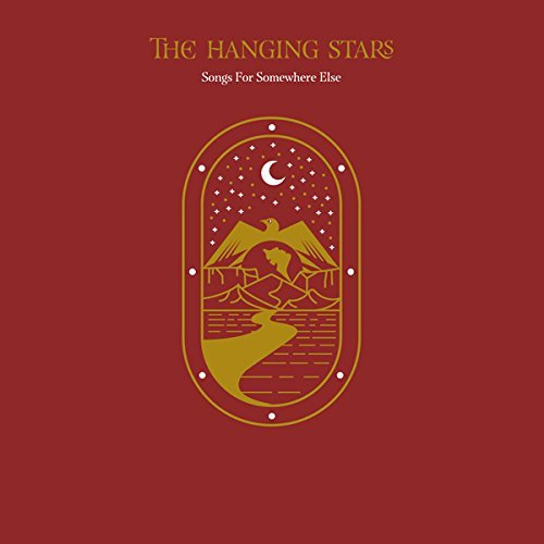 The Hanging Stars Songs For Somewhere Else