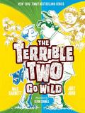 Mac Barnett The Terrible Two Go Wild