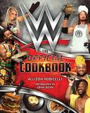 Allison Robicelli Wwe The Official Cookbook