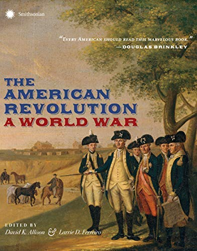 david-allison-the-american-revolution-a-world-war