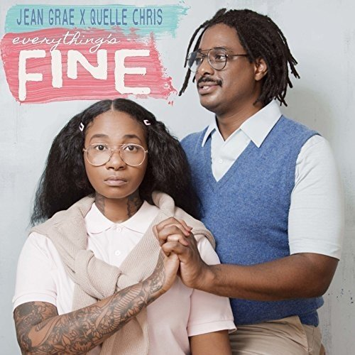 jean-grae-quelle-chris-everythings-fine
