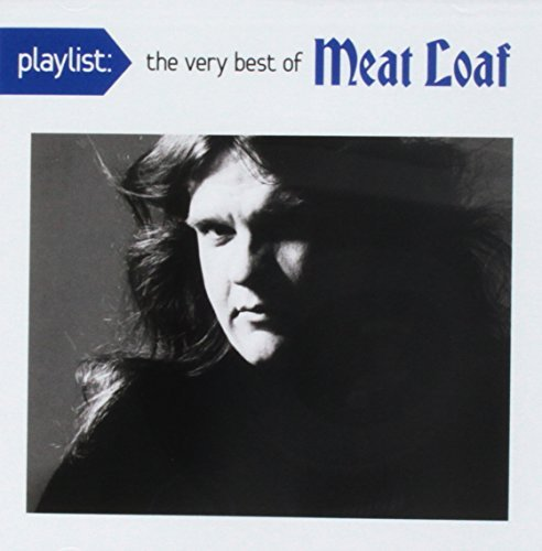 Meat Loaf Playlist The Very Best Of Meat Loaf