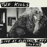 The Kills The Kills Live At Electric Lady Studios 180g Black Vinyl