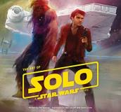Phil Szostak The Art Of Solo A Star Wars Story