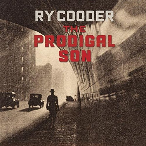 Ry Cooder Prodigal Son